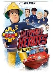 Fireman Sam: Ultimate Heroes – The Movie (2014)