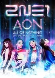 2NE1 World Tour All or Nothing