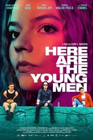 Ver Here Are the Young Men Online HD Español y Latino (2021)