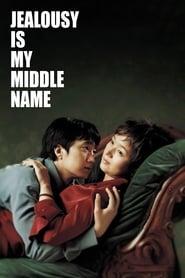 فيلم Jealousy Is My Middle Name مترجم