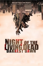 Night of the Living Dead: Darkest Dawn (2021)