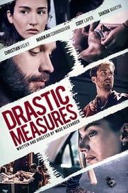 Drastic Measures (2019)