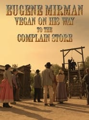 Eugene Mirman: Vegan on His Way to the Complain Store (2015)