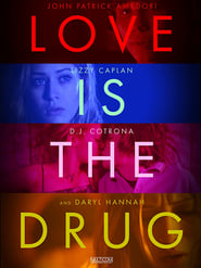 Love Is the Drug - Azwaad Movie Database