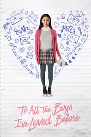 To All the Boys I've Loved Before (2018) Sub Indo
