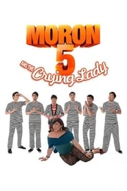 Watch Moron 5 and the Crying Lady (2012)