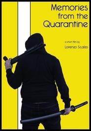 Memories from the Quarantine