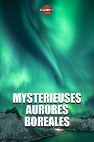 Mystérieuses aurores boréales 2019