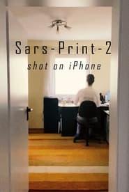 مشاهدة فيلم Sars-Print-2 2021 مترجم أون لاين بجودة عالية