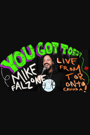 Mike Falzone: You Got Toes? (2019)