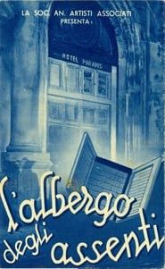 L'albergo degli assenti 1939
