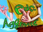 Ed, Edd y Eddy 1x23