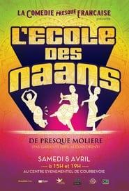 La Comédie presque française : L'Ecole des naans (2019)