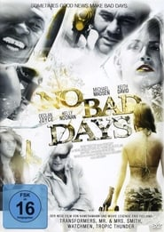 No Bad Days (2008)
