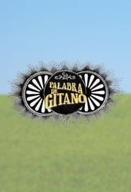 Palabra De Gitano 2013