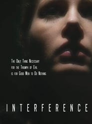 Interference (2018) Watch Online Free