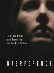 Interference (2018) Movie
