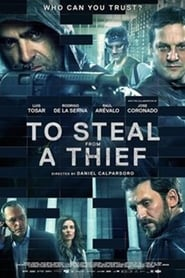 To Steal from a Thief / Cien anos de perdon 2016