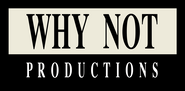Why Not Productions
