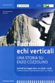 Fachiri Echi Verticali - Una Storia su Enzo Cozzolino 2011