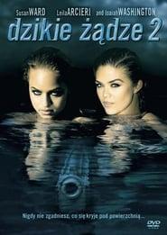 Dzikie żądze 2 (2004) Online pl Lektor CDA Zalukaj