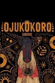 Ojukokoro (Greed) 2016