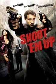 Poster for Shoot 'Em Up