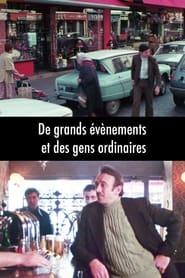 De grands événements et des gens ordinaires 1980