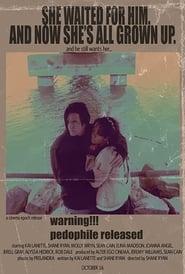 Warning!!! Pedophile Released (2009)