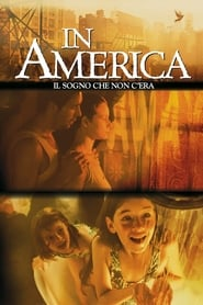In America - Il sogno che non c'era 2003