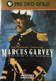 Marcus Garvey: Look for Me in the Whirlwind 2001