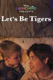 Let's Be Tigers (2021)