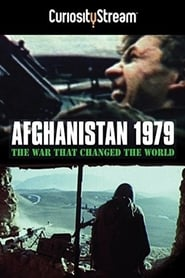 Afghanistan 1979 La guerre qui a changé le monde