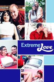 Extreme Love Saison 1