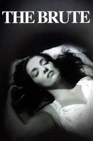 El bruto / The Brute (1953)