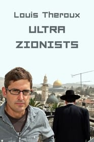 Louis Theroux: The Ultra Zionists (2011)