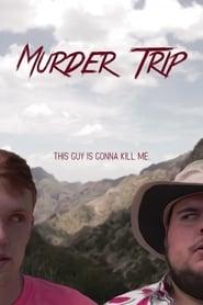 مشاهدة فيلم Murder Trip مترجم