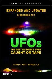 مشاهدة فيلم UFOs: The Best Evidence Ever Caught on Tape 1997 مترجم أون لاين بجودة عالية