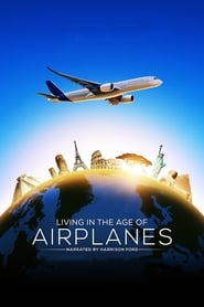 Living in the Age of Airplanes (2015) poster
