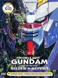 Mobile Suit Gundam : The 08th MS Team, Millers Report streaming
