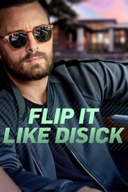 Flip It Like Disick 2019
