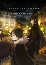 Lord El-Melloi II Sei no Jikenbo: Rail Zeppelin Grace Note (2019)