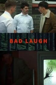 Bad Laugh