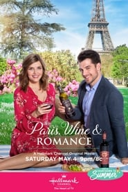 Paris, Wine & Romance (2019) Watch Online Free