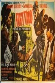 Fugitivos: Pueblo de proscritos 1955
