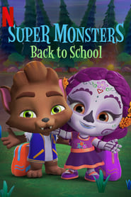 Super Monsters Back to School (2019) Watch Online Free