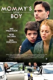 Brzydki sekret mamusi / Mommy's Little Boy (2017)