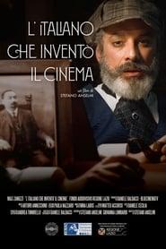 L'italiano che inventò il cinema (2019)
