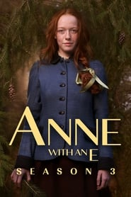 Anne with an E - Season 3