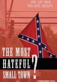 The Most Hateful Small Town?